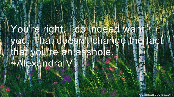 Alexandra V. Quotes