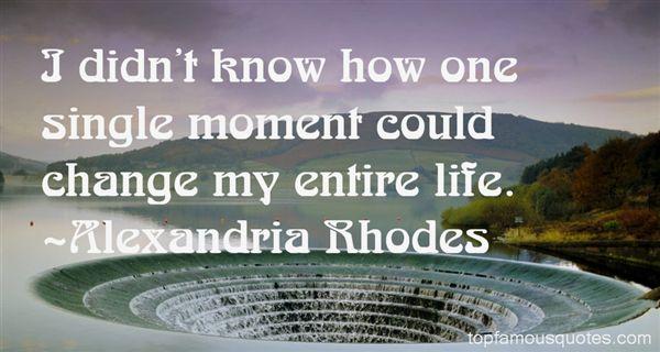 Alexandria Rhodes Quotes