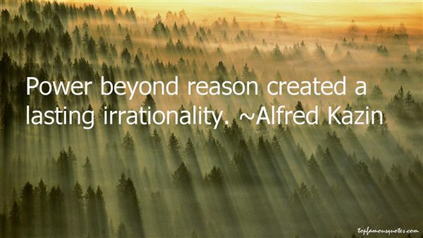 Alfred Kazin Quotes