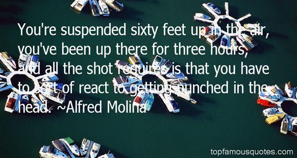 Alfred Molina Quotes
