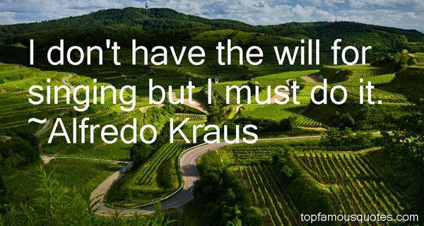 Alfredo Kraus Quotes