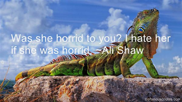 Ali Shaw Quotes