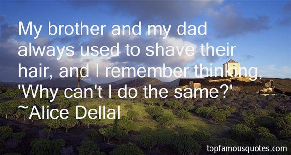 Alice Dellal Quotes