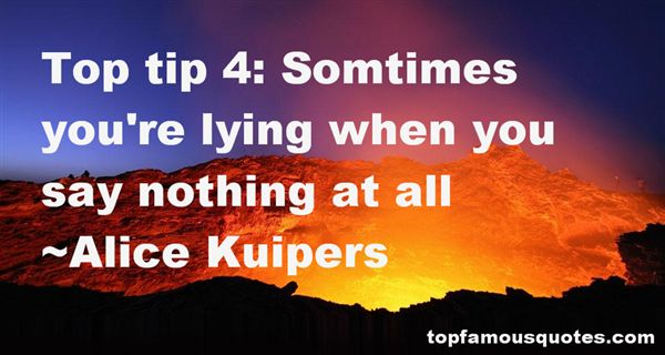 Alice Kuipers Quotes