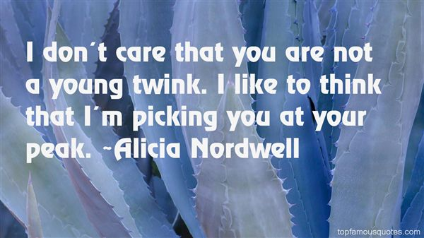 Alicia Nordwell Quotes