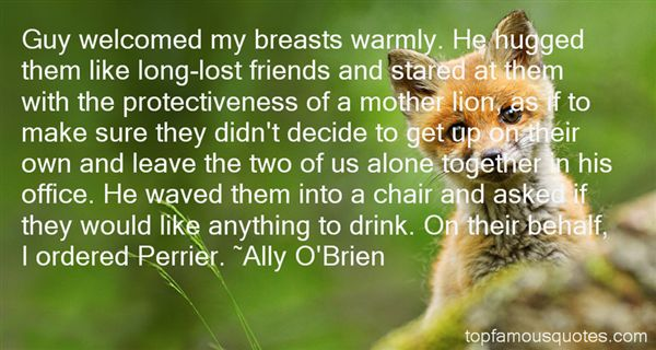 Ally O'Brien Quotes