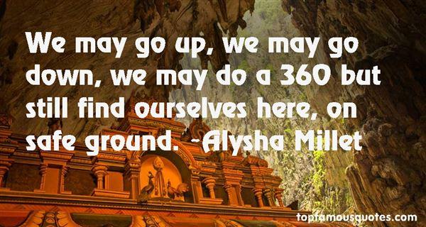 Alysha Millet Quotes