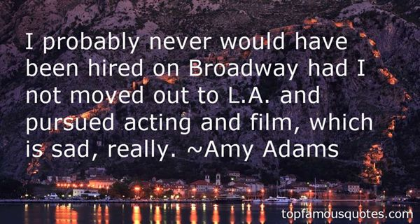Amy Adams Quotes