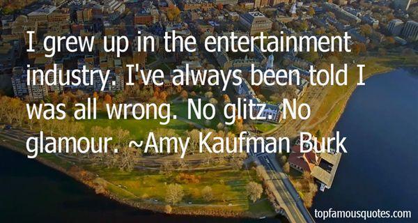 Amy Kaufman Burk Quotes