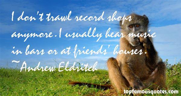 Andrew Eldritch Quotes