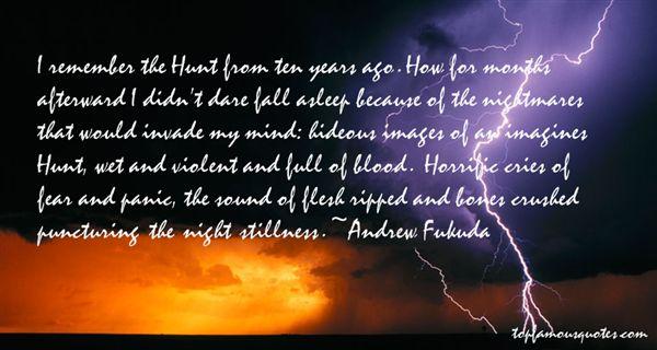 Andrew Fukuda Quotes