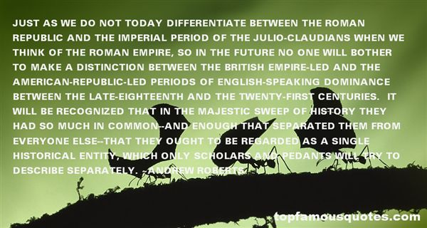 Andrew Roberts Quotes