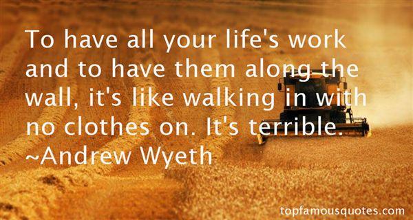 Andrew Wyeth Quotes