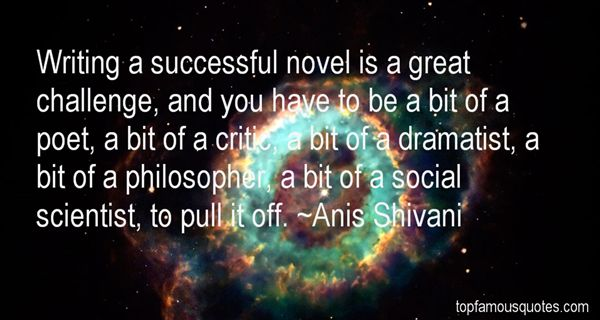 Anis Shivani Quotes