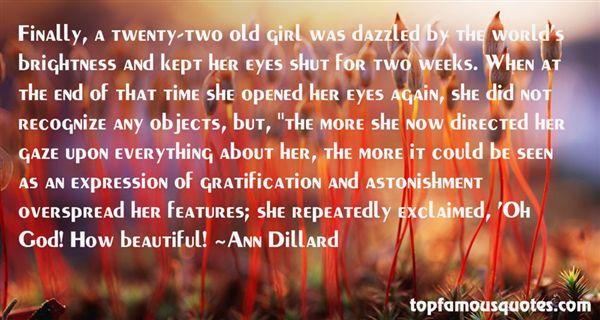 Ann Dillard Quotes