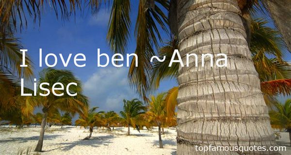 Anna Lisec Quotes