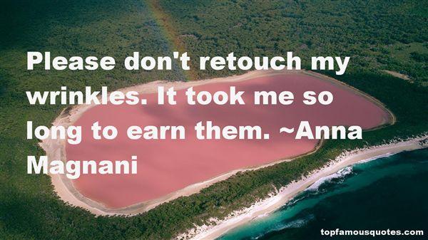Anna Magnani Quotes