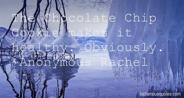 Anonymous Rachel Quotes