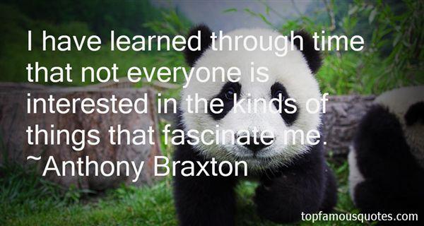 Anthony Braxton Quotes