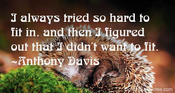 Anthony Davis Quotes