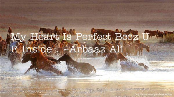 Arbaaz Ali Quotes
