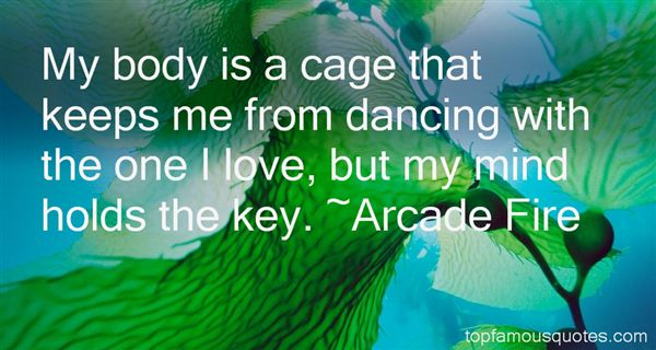 Arcade Fire Quotes