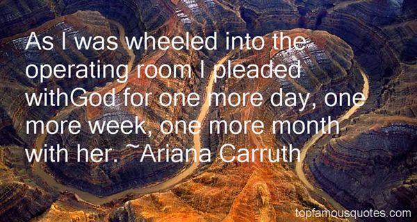 Ariana Carruth Quotes