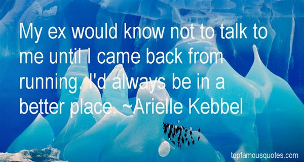 Arielle Kebbel Quotes