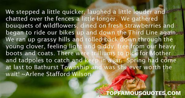 Arlene Stafford Wilson Quotes