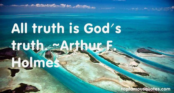 Arthur F. Holmes Quotes