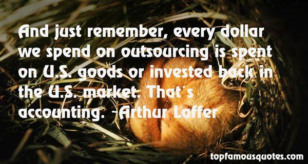 Arthur Laffer Quotes