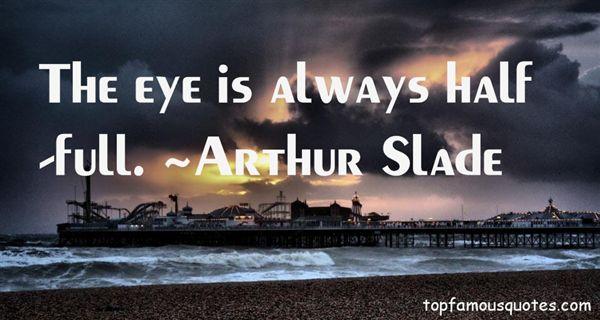 Arthur Slade Quotes