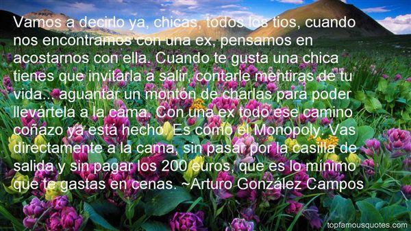 Arturo González Campos Quotes