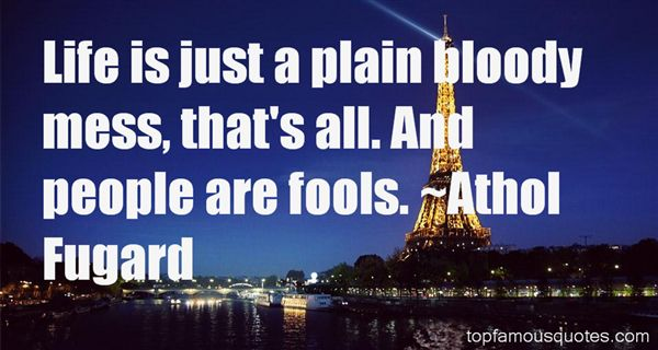 Athol Fugard Quotes
