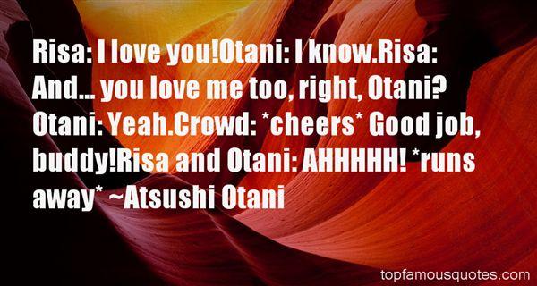 Atsushi Otani Quotes