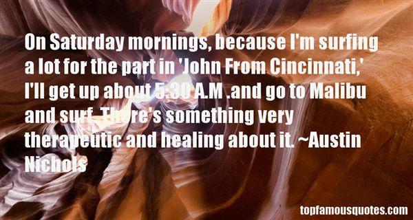 Austin Nichols Quotes