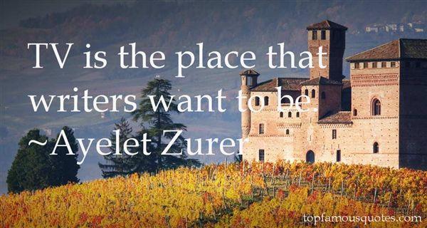 Ayelet Zurer Quotes
