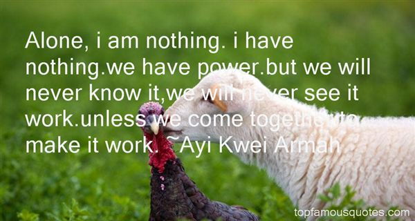 Ayi Kwei Armah Quotes