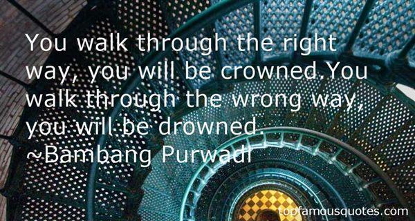 Bambang Purwadi Quotes