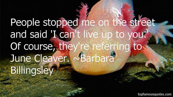 Barbara Billingsley Quotes