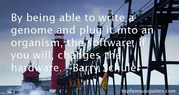 Barry Schuler Quotes