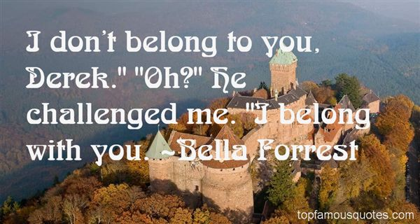 Bella Forrest Quotes