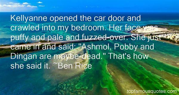 Ben Rice Quotes
