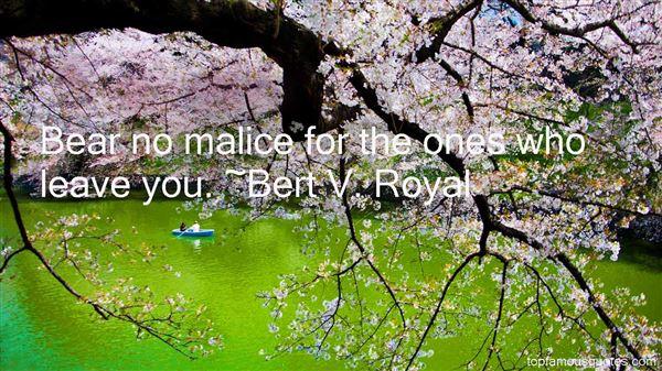 Bert V. Royal Quotes