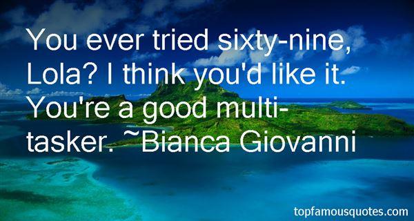 Bianca Giovanni Quotes