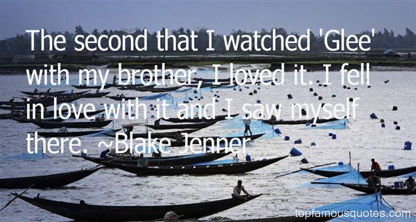 Blake Jenner Quotes