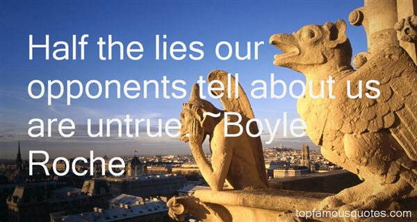 Boyle Roche Quotes