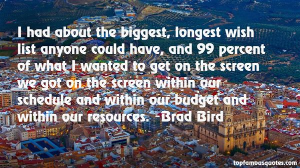 Brad Bird Quotes
