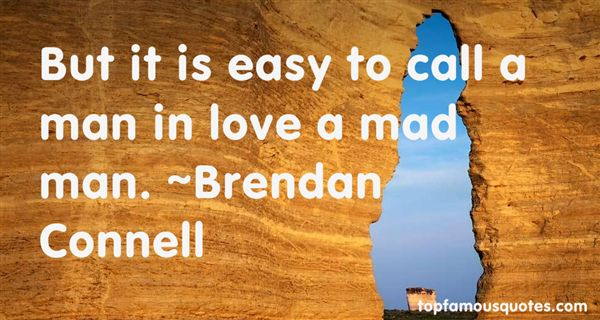 Brendan Connell Quotes