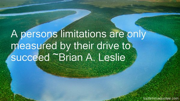 Brian A. Leslie Quotes